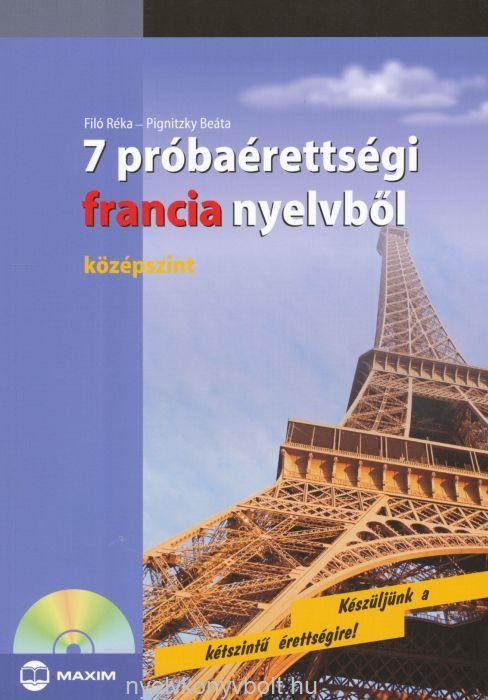 7 próbaérettségi francia nyelvből - középszint - Audio CD-vel