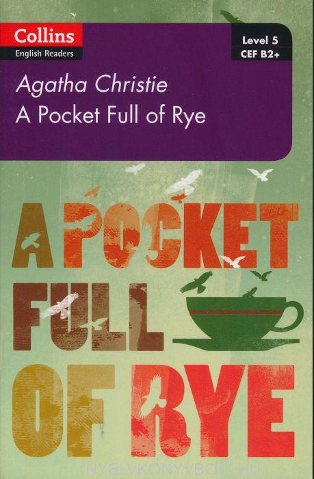 A Pocket Full of Rye - Collins Agatha Christie ELT Readers level 5