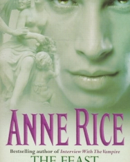 Anne Rice: The Feast of all Saints