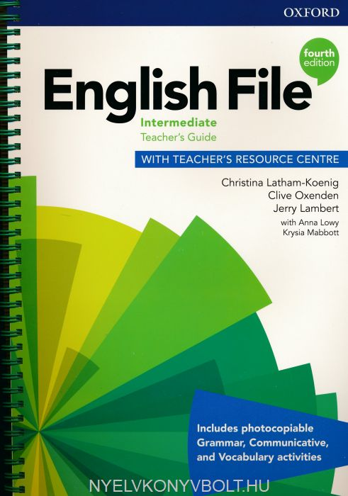 English File 4th Edition Intermediate Teacher's Guide with Teacher's Resource Centre