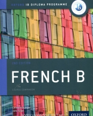 French B Course Book - Oxford IB Diploma Programme