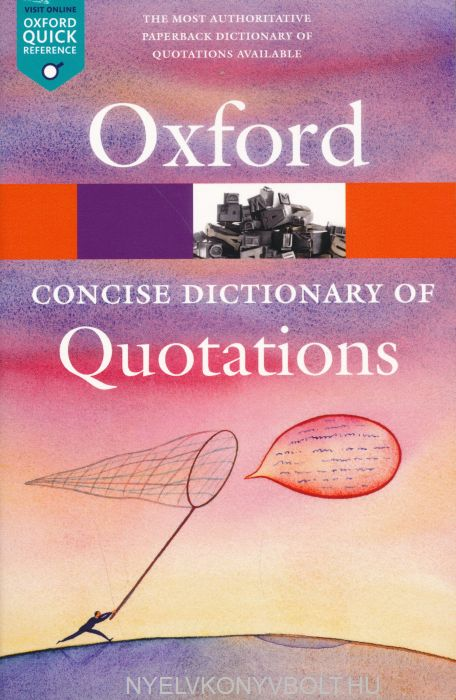 Concise Oxford Dictionary of Quotations - Sixth Edition