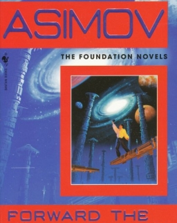 Isaac Asimov: Forward the Foundation