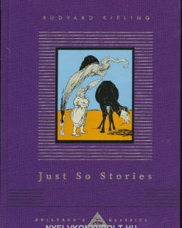 Rudyard Kipling: Just So Stories