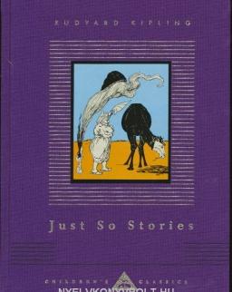 Rudyard Kipling: Just So Stories