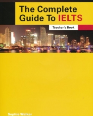 The Complete Guide to the IELTS Teacher's Book