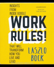 Work Rules!: Insights from Inside Google That Will Transform How You Live and Lead AUDIO CDs