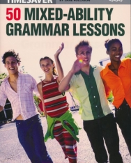 Timesaver: 50 Mixed - Ability Grammar Lessons - Photocopiable