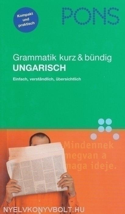 PONS Grammatik Kurz & Bündig Ungarisch - Einfach, verständlich, übersichtlich