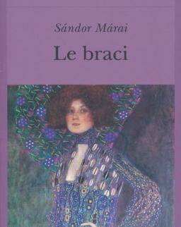 Márai Sándor: Le braci (A gyertyák csonkig égnek olasz nyelven)