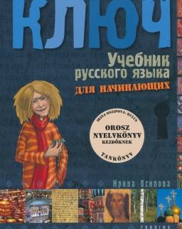 Kljucs 1 - Orosz nyelvkönyv kezdőknek Tankönyv (4. kiadás)