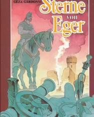 Gárdonyi Géza: Sterne von Eger (Az Egri csillagok német nyelven)