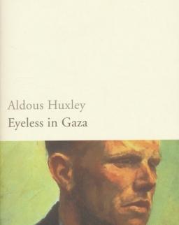 Aldous Huxley: Eyeless in Gaza