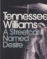 Tennessee Williams: A Streetcar Named Desire