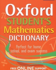 Oxford Student's Mathematics Dicttionary with Free Online Support