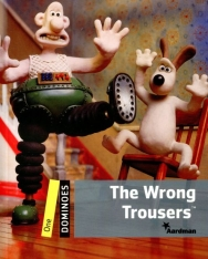 The Wrong Trousers - Oxford Dominoes level 1