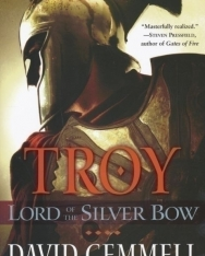 David Gemmell: Troy Lord of the Silver Bow