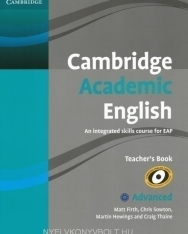 Cambridge Academic English C1 Advanced Teacher's Book : An Integrated Skills Course for EAP