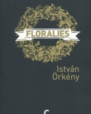 Örkény István: Floralies (Rózsakiállítás francia nyelven)