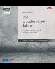 Reiner Kunze: Die Wunderbaren Jahre