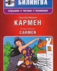 Karmen   Carmen + MP3 CD (Bilingva - Slushaem, chitaem, ponimaem orosz-francia kétnyelvű kiadás)