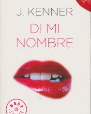 J. Kenner: Di mi nombre
