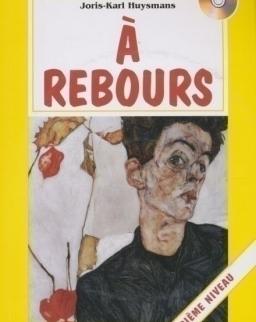 Á Rebours avec CD Audio - La Spiga Lectures Facilités (A2)