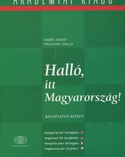 Halló, itt Magyarország! - Hungarian for foreigners / Ungarisch für Ausländer - Kiegészítő kötet