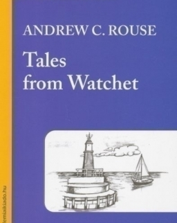 Andrew C. Rouse: Tales from Watchet - Bluebird reader's academy B1