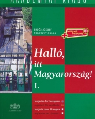 Halló, itt Magyarország! I. with Downloadable Audio Materials - Hungarian for foreigners / Ungarisch für Ausländer