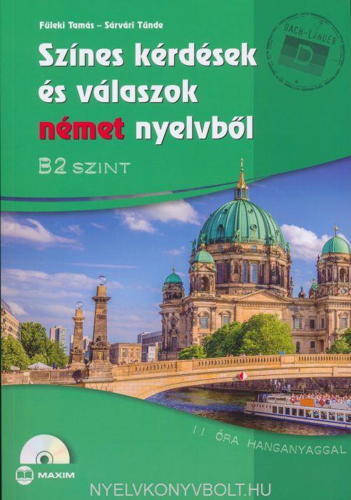Színes kérdések és válaszok német nyelvből B2 szint + CD