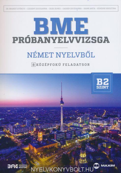 BME Próbanyelvvizsga német nyelvből B2 - 8 középfokú feladatsor CD melléklettel