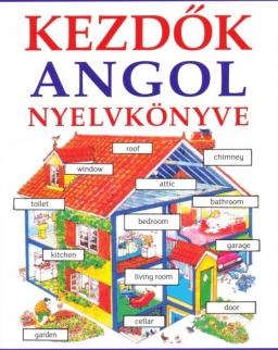 Kezdők Angol Nyelvkönyve + Hanganyag letöltő kóddal
