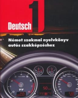 Deutsch 1 Német szakmai nyelvkönyv autós szakképzéshez + CD-Rom