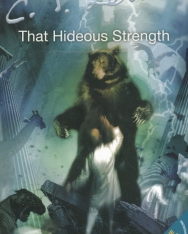 C. S. Lewis: The Cosmic Trilogy - That Hideous Strength