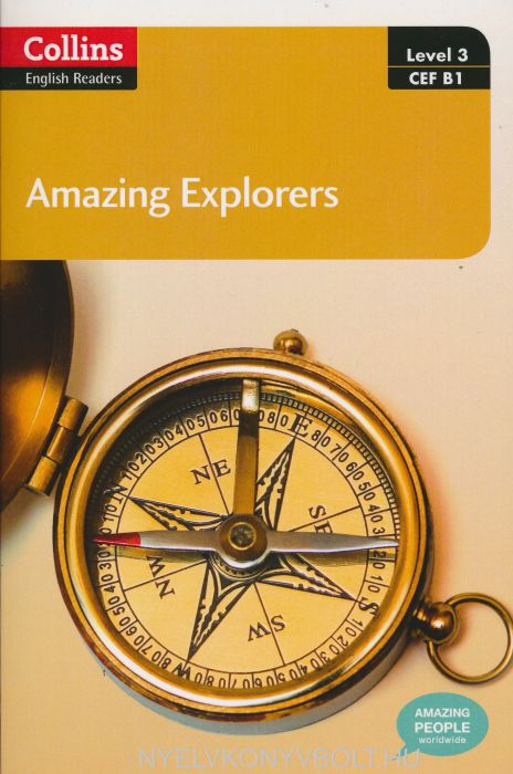 Amazing Explorers with MP3 Audio CD - Collins English Readers - Amazing People Level 3