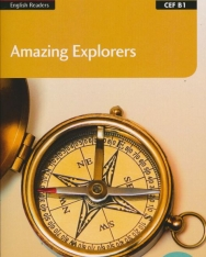 Amazing Explorers with Free online audio - Collins English Readers - Amazing People Level 3