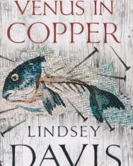 Lindsey Davis: Venus In Copper (Marcus Didus Falco Novel 3)