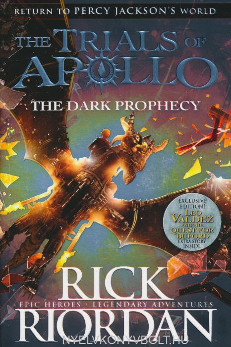 Rick Riordan: The Dark Prophecy (The Trials of Apollo Book 2)