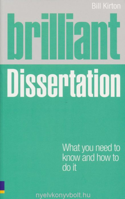 Brilliant Dissertation - What you need to know and how to do it