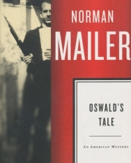 Norman Mailer: Oswald's Tale - An American Mystery