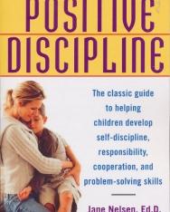 Jane Nelsen Ed.D.: Positive Discipline