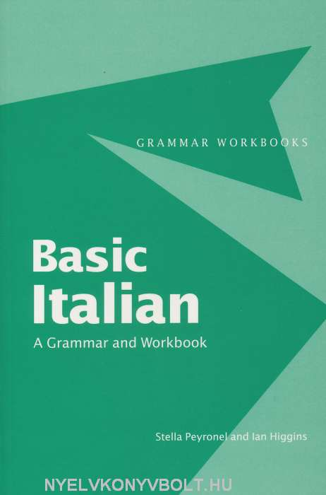 Basic Italian - A Grammar and Workbook