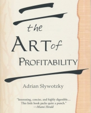 Adrian Slywotzky: The Art of Profitability