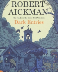 Robert Aickman: Dark Entries