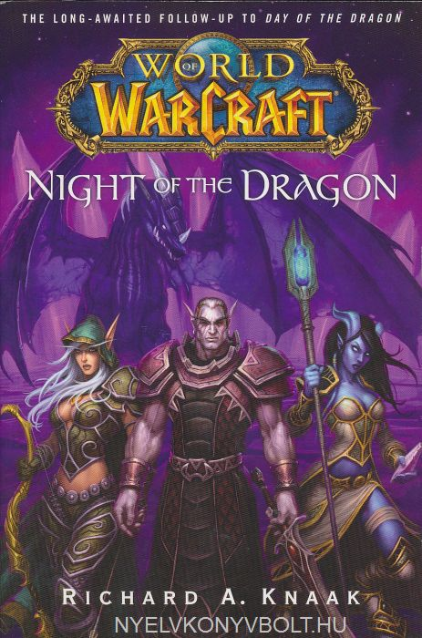 Richard A. Knaak: Night of the Dragon - World of Warcraft