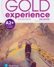 Gold Experience (2nd Edition) A2+ Pre-Preliminary for Schools Teacher's Book with Online Practice & Online Resources