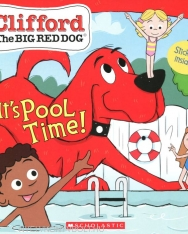It's Pool Time! - Clifford the Big Red Dog Storybook