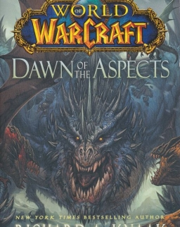 Richard A. Knaak: Dawn of the Aspects - World of Warcraft
