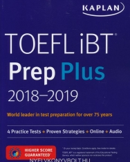 TOEFL iBT Prep Plus 2018-2019: 4 Practice Tests + Proven Strategies + Online + Audio (Kaplan Test Prep)